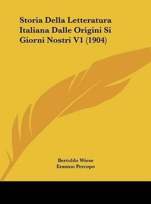 Storia Della Letteratura Italiana Dalle Origini Si Giorni Nostri V1 (1904) by Erasmo Percopo image