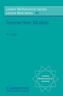 Interaction Models by Norman L. Biggs