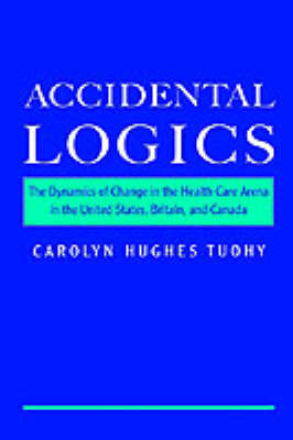Accidental Logics by Carolyn Hughes Tuohy
