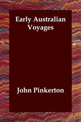 Early Australian Voyages by John Pinkerton