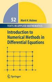 Introduction to Numerical Methods in Differential Equations by Mark H Holmes image