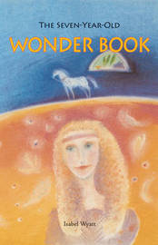 The Seven-year-old Wonder Book by Isabel Wyatt image