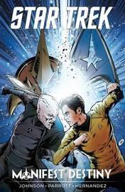 Star Trek Manifest Destiny by Mike Johnson