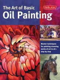 The Art of Basic Oil Painting by Marcia Baldwin