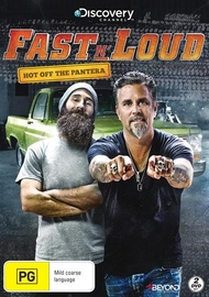 Fast N' Loud: Hot off the Pantera on