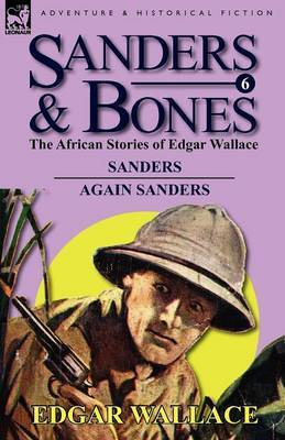 Sanders & Bones-The African Adventures by Edgar Wallace