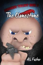 The Clonestone by Ali Foster image