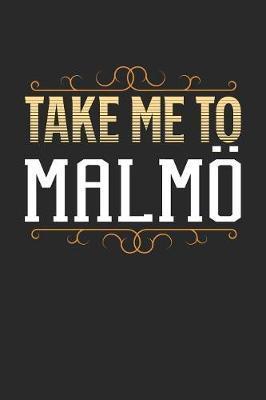 Take Me To Malmoe by Maximus Designs