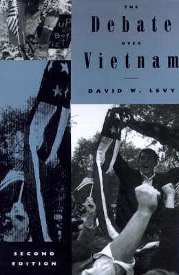 The Debate over Vietnam by David W Levy image