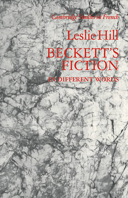 Beckett's Fiction by Leslie Hill