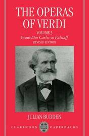 The The Operas of Verdi: Volume 3 by Julian Budden image