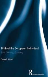 Birth of the European Individual by Samuli Hurri