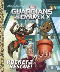 Rocket to the Rescue! (Marvel: Guardians of the Galaxy) by John Sazaklis