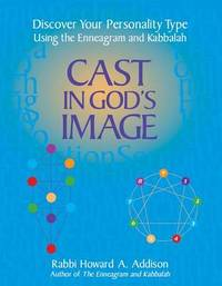 Cast in God's Image by Howard A. Addison
