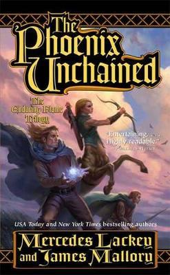 The Phoenix Unchained (The Enduring Flame #1) by Mercedes Mallory Lackey image