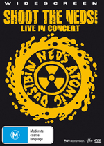 Ned's Atomic Dustbin - Shoot The Neds!: In Concert on DVD