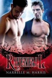 Ravenfall by Narrelle M. Harris