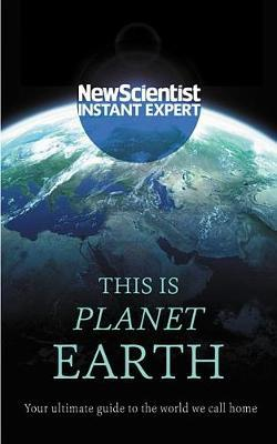 """This Is Planet Earth by """"New Scientist"""""""