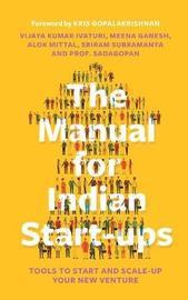 The Manual for Indian Start-Ups by Vijaya Kumar Ivaturi