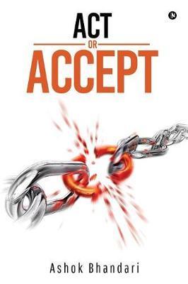 ACT or Accept by Ashok Bhandari image