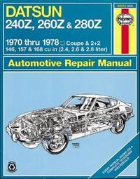 Datsun 240Z, 260Z & 280Z (70 - 78) by J.H. Haynes