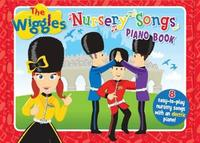 The Wiggles: Nursery Songs Piano Book by The Wiggles image