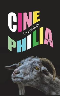 Cinephilia by Grant Jolly