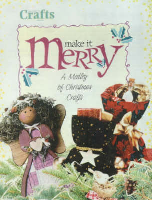 Make it Merry by Crafts Magazine image