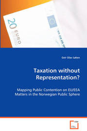 Taxation Without Representation? by Geir Olav Loken