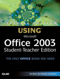 Special Edition Using Microsoft Office 2003, Student-Teacher Edition by Ed Bott image