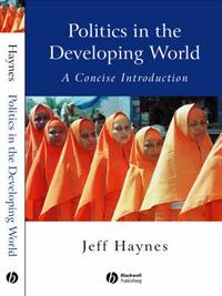 Politics in the Developing World by Jeffrey Haynes
