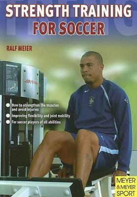 Strength Training for Soccer by Ralf Meier image