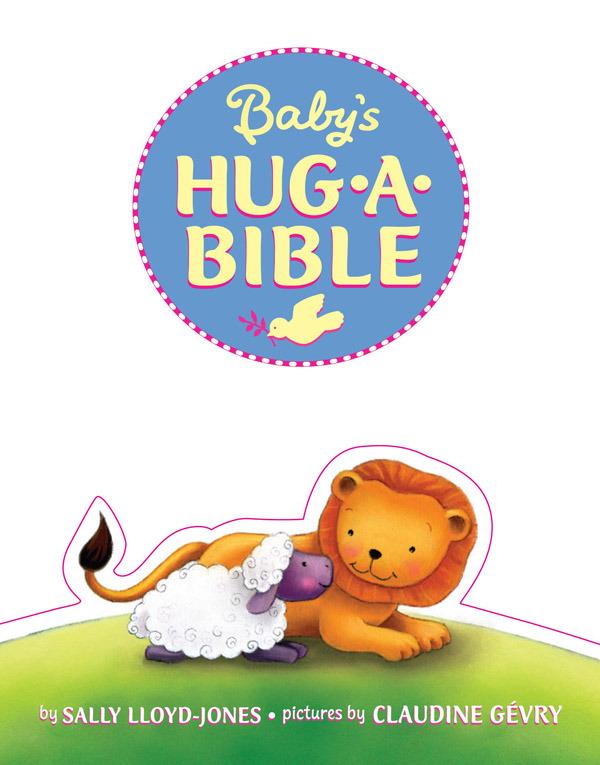 Baby's Hug-a-Bible by Sally Lloyd Jones
