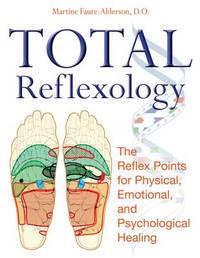 Total Reflexology by Martine Faure-Alderson