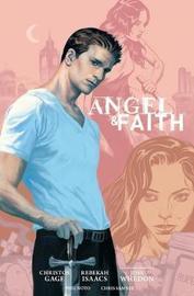 Angel And Faith: Season Nine Library Edition Volume 1 by Christos Gage