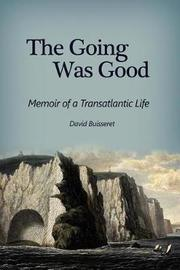 The Going Was Good by David Buisseret image