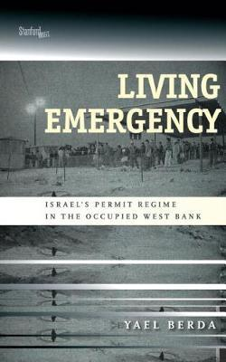 Living Emergency by Yael Berda