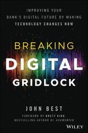 Breaking Digital Gridlock + Website by John Best