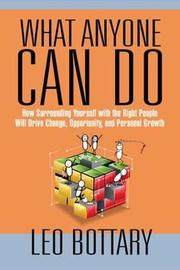 What Anyone Can Do by Leo Bottary