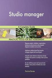 Studio Manager a Complete Guide by Gerardus Blokdyk image