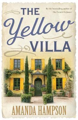 The Yellow Villa by Amanda Hampson