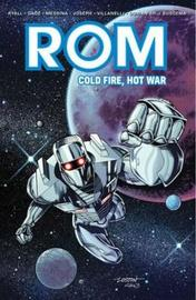 Rom Cold Fire, Hot War by Christos Gage