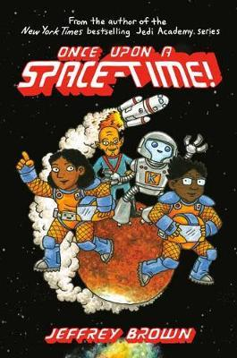 Once Upon a Space-Time by Jeffrey Brown