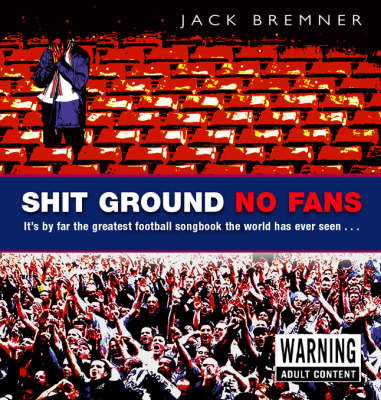 Shit Ground No Fans by Jack Bremner image