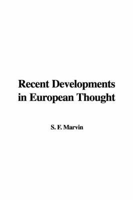 Recent Developments in European Thought