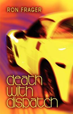 Death with Dispatch by Ron Frager image