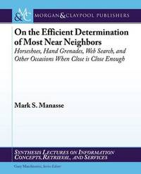On the Efficient Determination of Most Near Neighbors by Mark S Manasse image