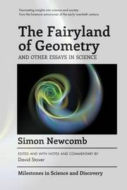 The Fairyland of Geometry and Other Essays in Science by Simon Newcomb