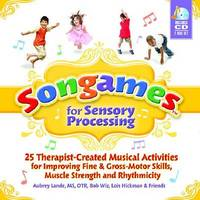 Songames for Sensory Processing by Aubrey Lande