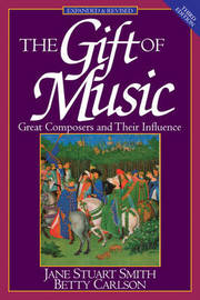 The Gift of Music by Jane Stuart-Smith